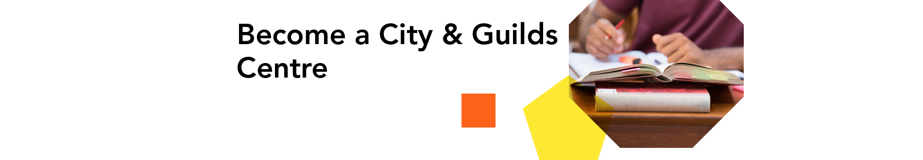become a City & Guilds centre banner
